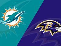 Baltimore Ravens vs Miami Dolphins