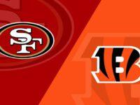San Francisco 49ers vs Cincinnati Bengals