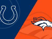 Denver Broncos vs Indianapolis Colts