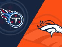 Tennessee Titans vs Denver Broncos