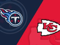 Kansas City Chiefs vs Tennessee Titans
