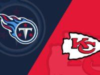 Kansas City Chiefs vs Tennessee Titans