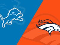 Detroit Lions vs Denver Broncos