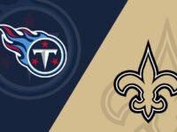 New Orleans Saints vs Tennessee Titans