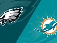 Philadelphia Eagles vs Miami Dolphins