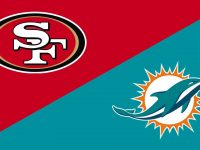Miami Dolphins vs San Francisco 49ers