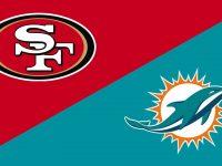 Miami Dolphins vs San Francisco 49ers