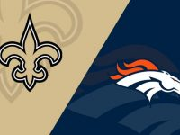 New Orleans Saints vs Denver Broncos