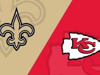 Kansas City Chiefs vs New Orleans Saints