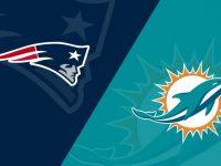 New England Patriots vs Miami Dolphins