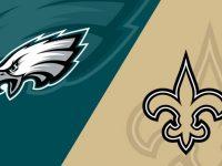 New Orleans Saints vs Philadelphia Eagles